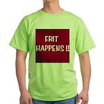 FRIT HAPPENS Green T-Shirt