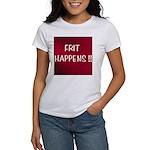 FRIT HAPPENS Women's T-Shirt