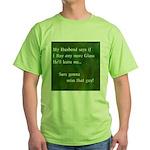 MY HUSBAND Green T-Shirt