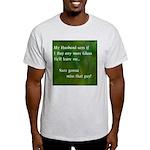 MY HUSBAND Light T-Shirt