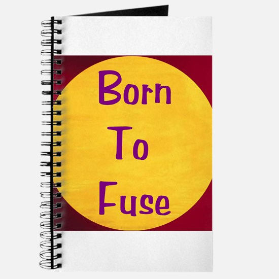 BORN TO FUSE Journal