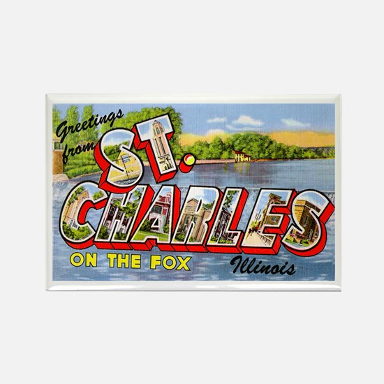 St. Charlies Illinois Greetings Rectangle Magnet