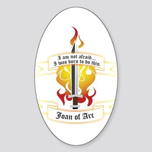 Joan of Arc - Born to Do This Oval Sticker