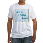 FOILING AGAIN Fitted T-Shirt