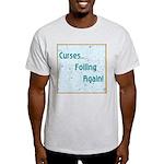 FOILING AGAIN Light T-Shirt