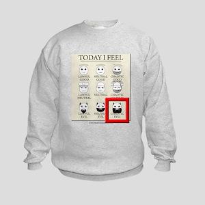Today I Feel - Chaotic Evil Kids Sweatshirt