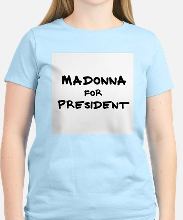 Madonna for President Women's Pink T-Shirt