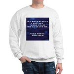 MY WIFE Sweatshirt