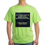 MY WIFE Green T-Shirt