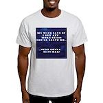 MY WIFE Light T-Shirt