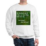 MY HUSBAND Sweatshirt