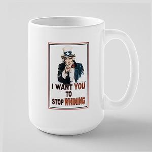 STOP WHINING Large Mug