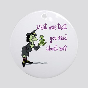 What did you say? Ornament (Round)