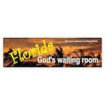 God's Waiting Room (Bumper Sticker)