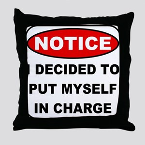 Put Myself in Charge Throw Pillow