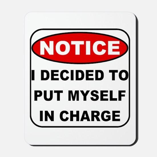 Put Myself in Charge Mousepad