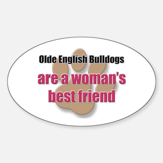 Olde English Bulldogs woman's best friend Decal