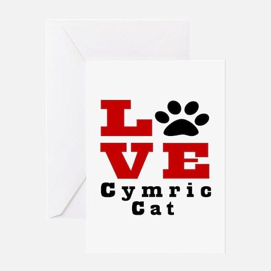 Love cymric Cat Greeting Card
