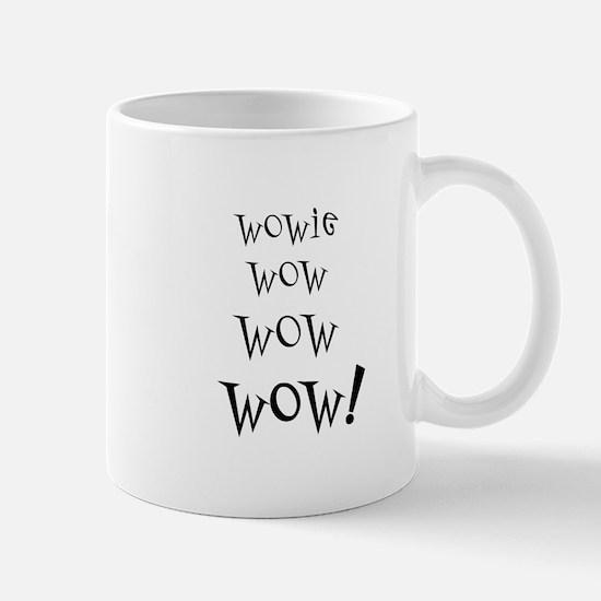 Wowie Wow! Mug