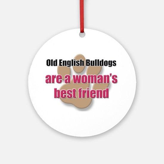 Old English Bulldogs woman's best friend Ornament
