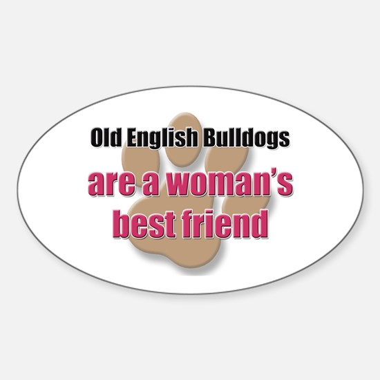 Old English Bulldogs woman's best friend Decal