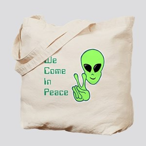 WeComeInPeace Tote Bag