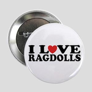 "I Love Ragdoll Cats 2.25"" Button"