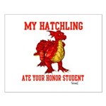 My Hatchling... Small Poster