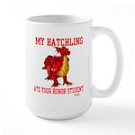 My Hatchling... Large Mug