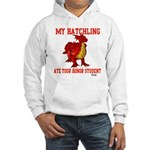 My Hatchling... Hooded Sweatshirt