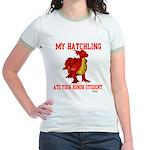My Hatchling... Jr. Ringer T-Shirt