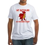 My Hatchling... Fitted T-Shirt