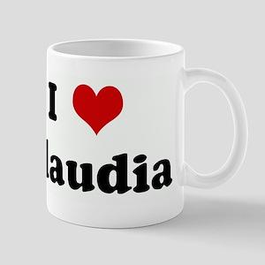 I Love Claudia Mug