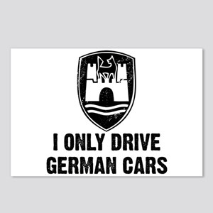 I Only Drive German Cars Postcards (Package of 8)