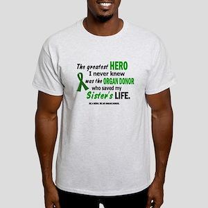 Hero I Never Knew 1 (Sister) Light T-Shirt