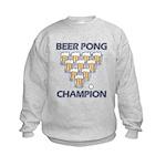 Beer Pong Champion Kids Sweatshirt