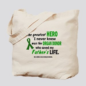 Hero I Never Knew 1 (Father) Tote Bag