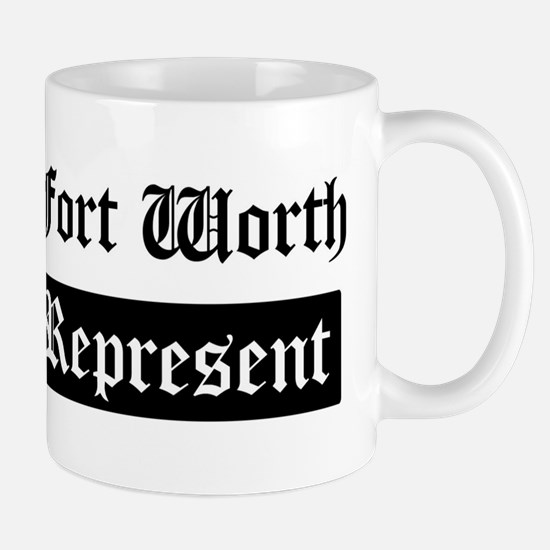 Fort Worth - Represent Mug