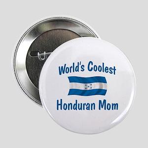 """Coolest Honduran Mom 2.25"""" Button"""