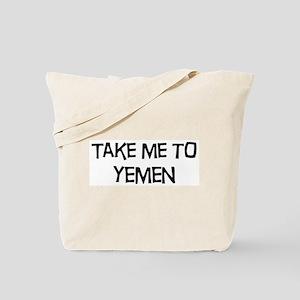 Take me to Yemen Tote Bag