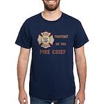 Fire Chief Property Dark T-Shirt