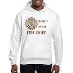 Fire Chief Property Hooded Sweatshirt