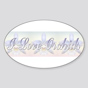 I Love Orchids Oval Sticker