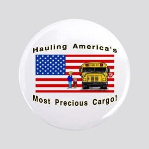 "Most Precious Cargo 3.5"" Button"