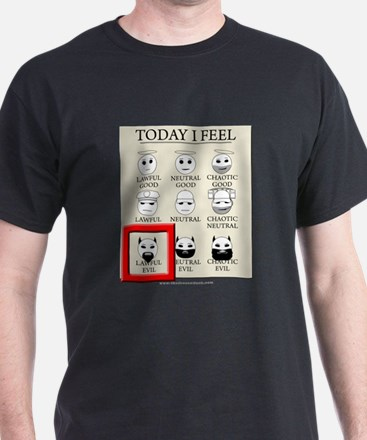 Today I Feel - Lawful Evil T-Shirt