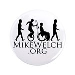 """Mike Welch SuperFan Club 3.5"""" Button"""