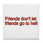 Christian Friend Tile Coaster
