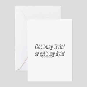 Living or Dying Greeting Card