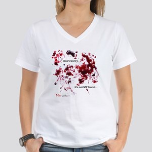 """""""Don't worry, it's not my blood"""" Women's"""