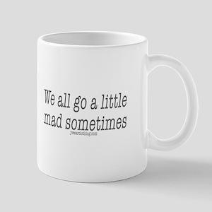 Mad Sometimes Mug